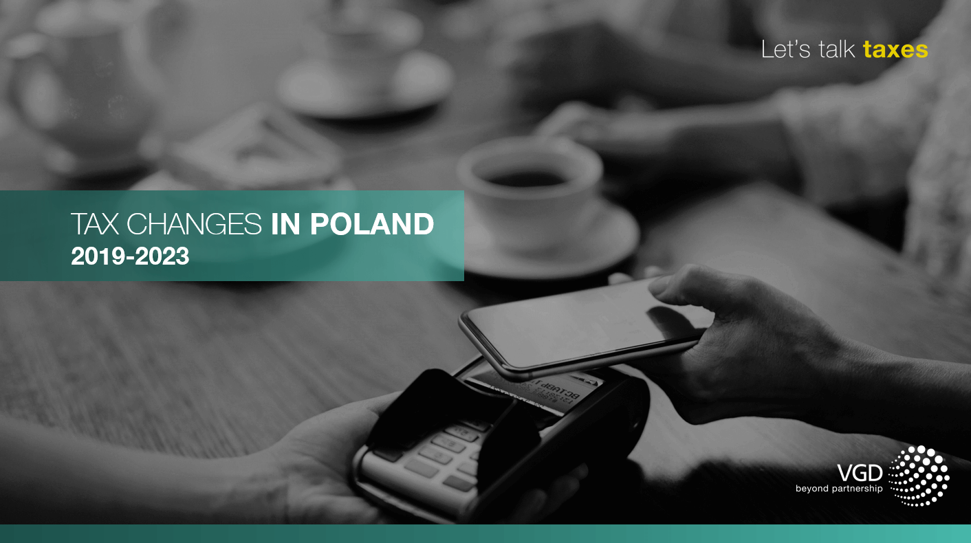 Tax changes in Poland 2019-2023 - by VGD